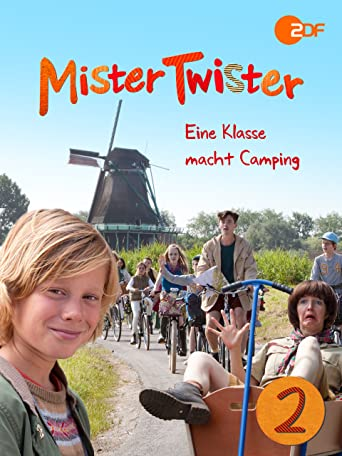 Mister Twister - Eine Klasse macht Camping