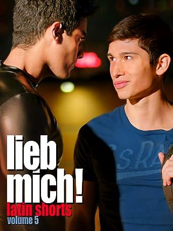 Lieb Mich! Vol.5 - Latin Shorts (OmU)
