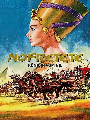 Nofretete - Königin vom Nil