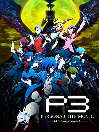 Persona 3 the Movie 4 Winter of Rebirth