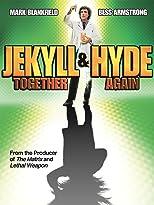 Jekyll und Hyde - Die schärfste Verwandlung aller Zeiten
