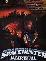 Spacehunter - Jäger im All