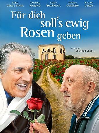 Für Dich soll's ewig Rosen geben