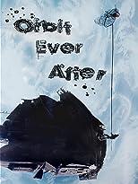 Orbit Ever After [OV]