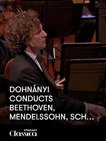 Dohnányi leitet Beethoven, Mendelssohn, Schubert
