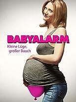 Babyalarm - Kleine Lüge, großer Bauch