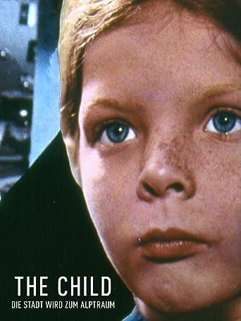 The Child - Die Stadt wird zum Alptraum
