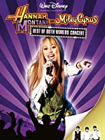 Hannah Montana & Miley Cyrus: Best of Both Worlds Concert