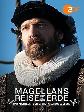 Magellans Reise um die Erde - Das Abenteuer der ersten Weltumsegelung