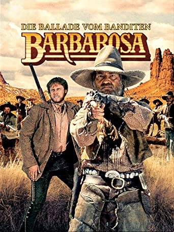 Die Ballade vom Banditen Barbarosa