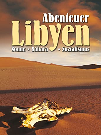 Abenteuer Libyen
