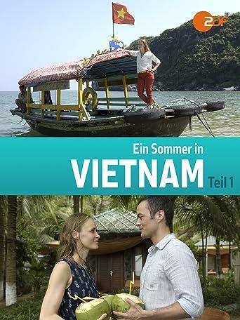 Ein Sommer in Vietnam - Teil 1