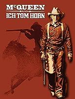 Ich, Tom Horn