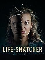 Life-Snatcher