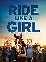 Ride Like a Girl - Ihr größter Traum