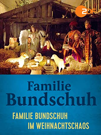 Familie Bundschuh im Weihnachtschaos