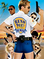Reno 911!: Miami - The Movie