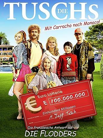 Die Tuschs - Mit Karacho nach Monaco
