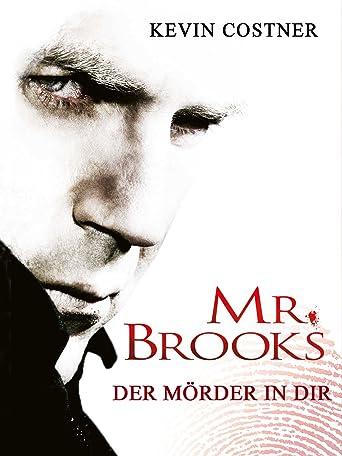 Mr. Brooks - Der Mörder in Dir