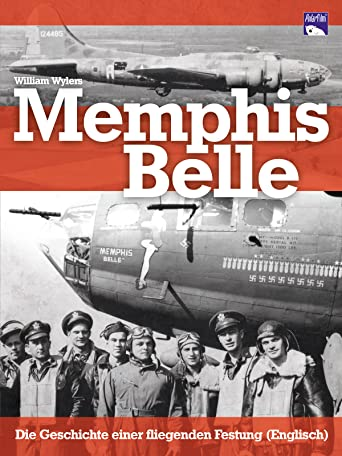 Memphis Belle - Die Geschichte einer fliegenden Festung [OV]