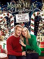 Marry Me at Christmas - Ein Fest zum Verlieben