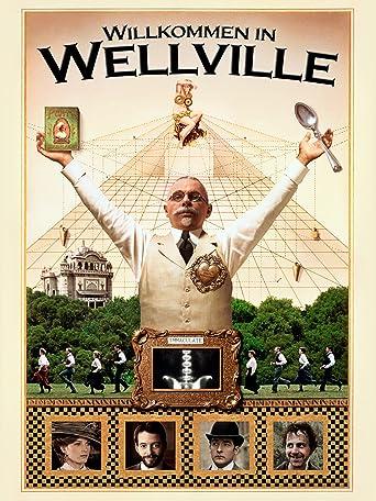 Willkommen in Wellville