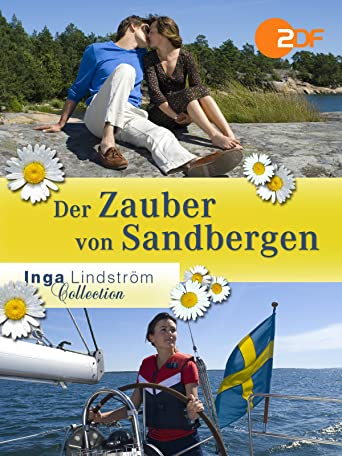 Inga Lindström: Der Zauber von Sandbergen