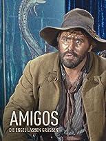 Amigos - Die Engel lassen grüßen