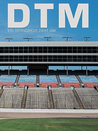 DTM - Ein Rennzirkus zieht um