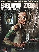 Below Zero - Das Schlachthaus
