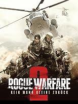 Rogue Warfare 2: Kein Mann bleibt zurück