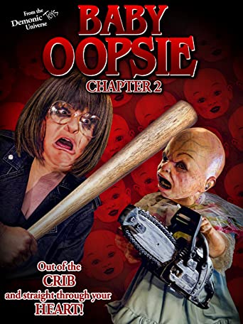 Baby Oopsie: Chapter Two (4K UHD)