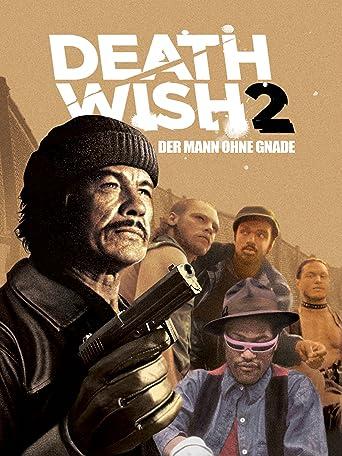 Death Wish 2 - Der Mann ohne Gnade