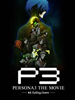 Persona 3 the Movie 3 Falling Down