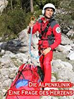 Die Alpenklinik - Eine Frage des Herzens