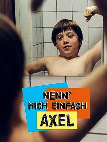 Nenn' mich einfach Axel