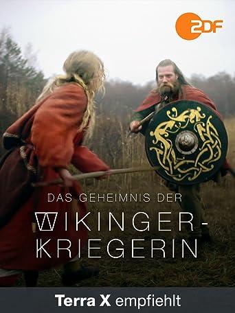 Die Kriegerinnen der Wikinger