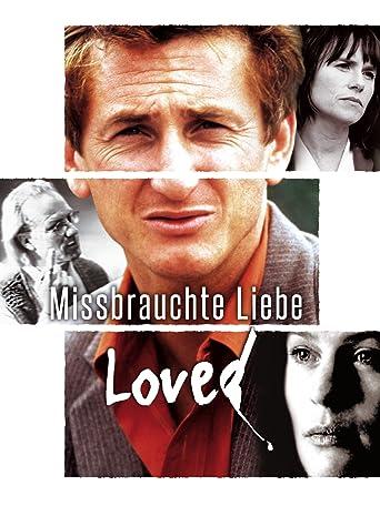 Missbrauchte Liebe