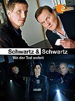 Schwartz & Schwartz - Wo der Tod wohnt