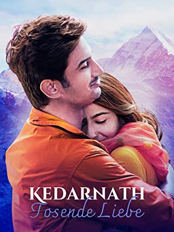 Kedarnath - Tosende Liebe