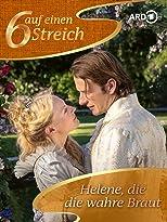 Helene, die wahre Braut