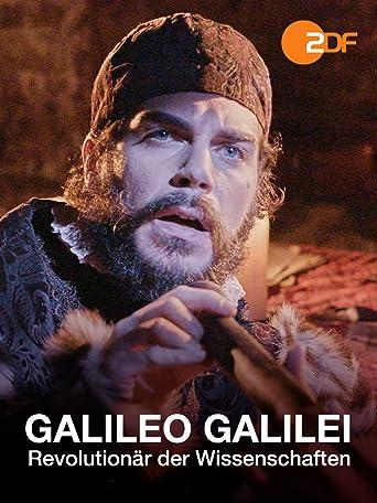 Galileo Galilei - Revolutionär der Wissenschaften