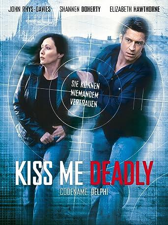 Kiss me Deadly - Codename: Delphi