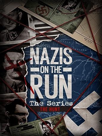 Nazi's on the Run: The Hunt