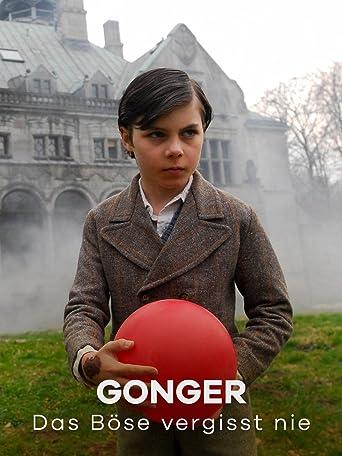 Gonger - Das Böse vergisst nie