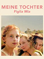Meine Tochter - Figlia mia