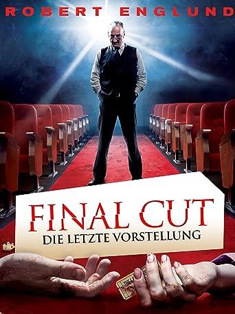 Final Cut - Die letzte Vorstellung