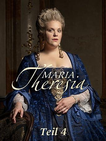 Maria Theresia - Teil 4