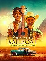 A Boy Called Sailboat - Jedes Wunder hat seine Melodie