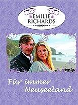 Emilie Richards: Für immer Neuseeland